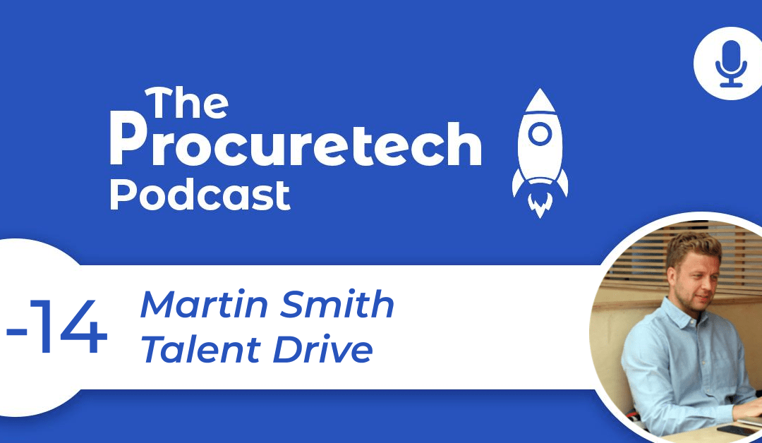 Recruiting for the Digital Age – Martin Smith from Talent Drive