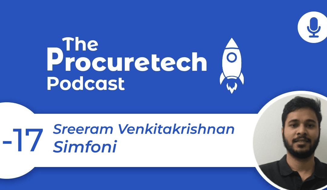 AI-Powered Spend Intelligence – Sreeram Venkitakrishnan from Simfoni